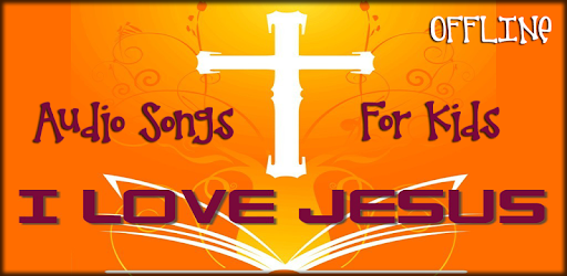 Jesus Songs for Kids - Apps on Google Play