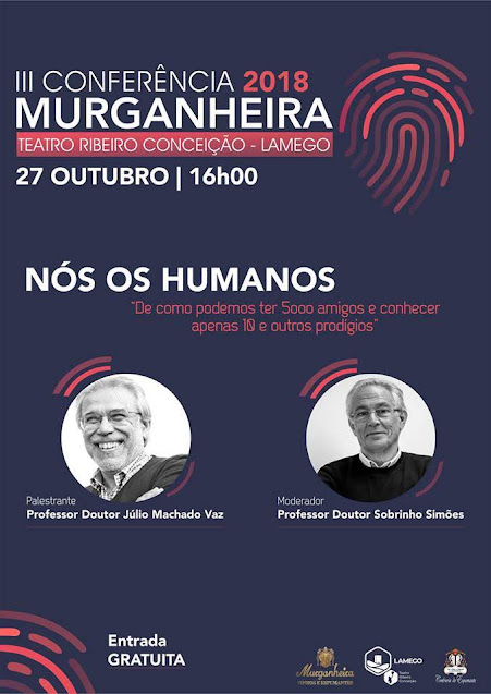 III Conferência da Murganheira - Teatro Ribeiro Conceição - 27 de outubro