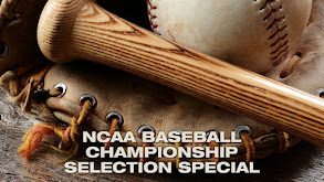NCAA Baseball Championship Selection Special thumbnail