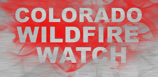 Colorado Wildfire Watch - Apps on Google Play
