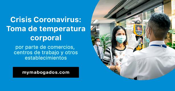 Crisis Coronavirus: Toma de temperatura por parte de comercios…