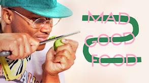 Mad Good Food thumbnail