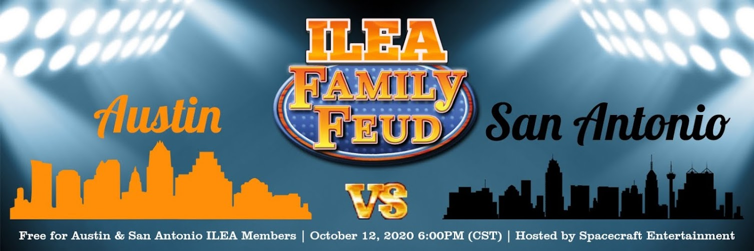 ILEA Family Feud: Austin vs. San Antonio