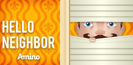 Hello Neighbor Amino - Apps on Google Play
