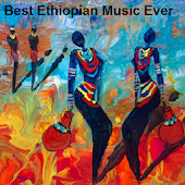 Best Ethiopian Music Ever