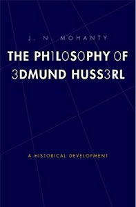 THE PHILOSOPHY OF EDMUND HUSSERL