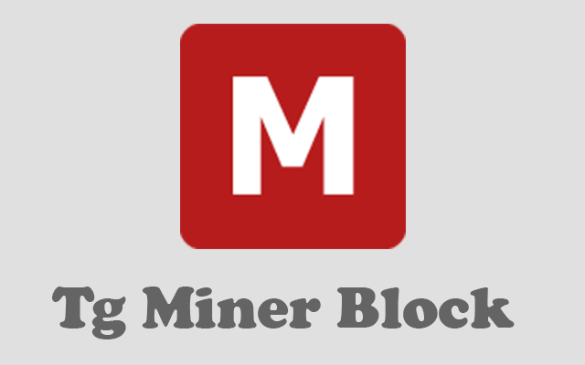 Tg Miner Block