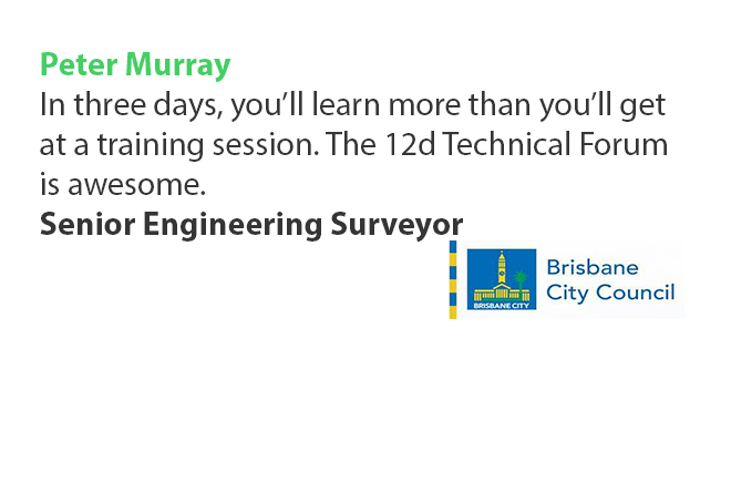 12d Technical Forum Testimonial Peter Murray Brisbane City Council