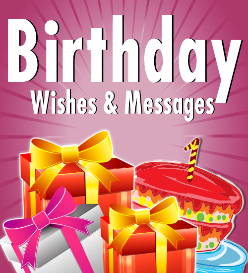 Birthday Wishes & Messages