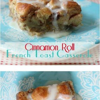 Cinnamon Roll French Toast Casserole Recipe!
