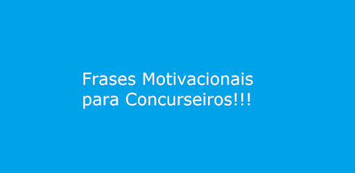 Frases Motivacionais Concurso Apps No Google Play