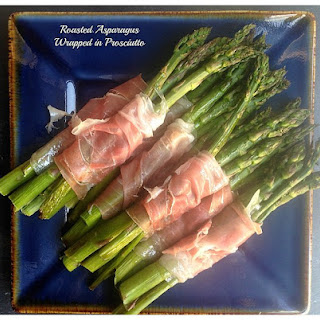 Roasted Asparagus Wrapped in Prosciutto.