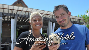 Amazing Hotels: Life Beyond the Lobby thumbnail