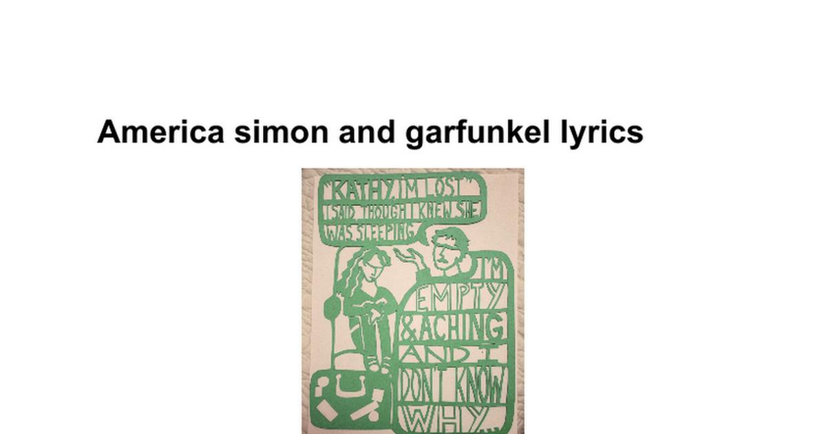 Lyric simon and garfunkel america lyrics : America simon and garfunkel lyrics - Google Docs