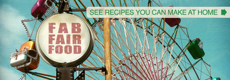 Fair Food Recipes