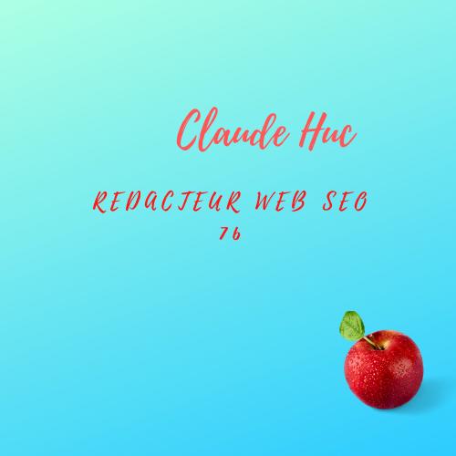 REDACTEUR WEB SEO CLAUDE HUC