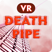 VR Death Pipe 3D