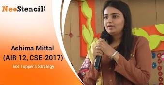 IAS Topper's Preparation Strategy - Ashima Mittal (AIR 12 - CSE 2017)