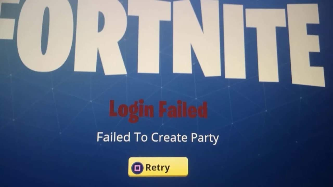 "[Solved] How to Fix Fornite Login Failed Problem with ""Failed to Create Party"" Error"