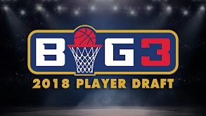 BIG3 2018 Player Draft thumbnail