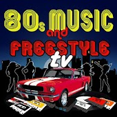 80s Music and Freestyle TV