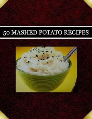 50 MASHED POTATO RECIPES