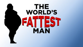 The World's Fattest Man thumbnail