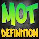 Mot Definition Download on Windows