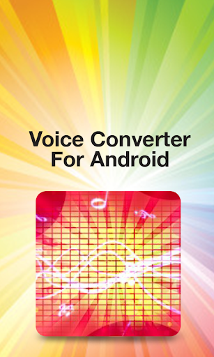 Voice Converter For Android