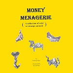 "Photo: Money Menagerie Dare, Sterling P. Paperback, saddle-stitched, 8.5"" x 11"", 48 pp H & R magic books illustrations by David Petty"
