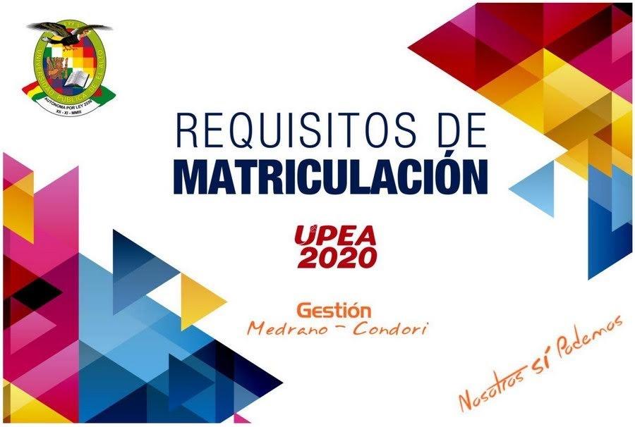 Matriculación 2020 en la UPEA