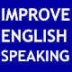 IMPROVE ENGLISH SPEAKING for PC-Windows 7,8,10 and Mac