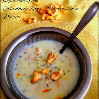 Sabudana Kheer / Tapioca Sago Dessert