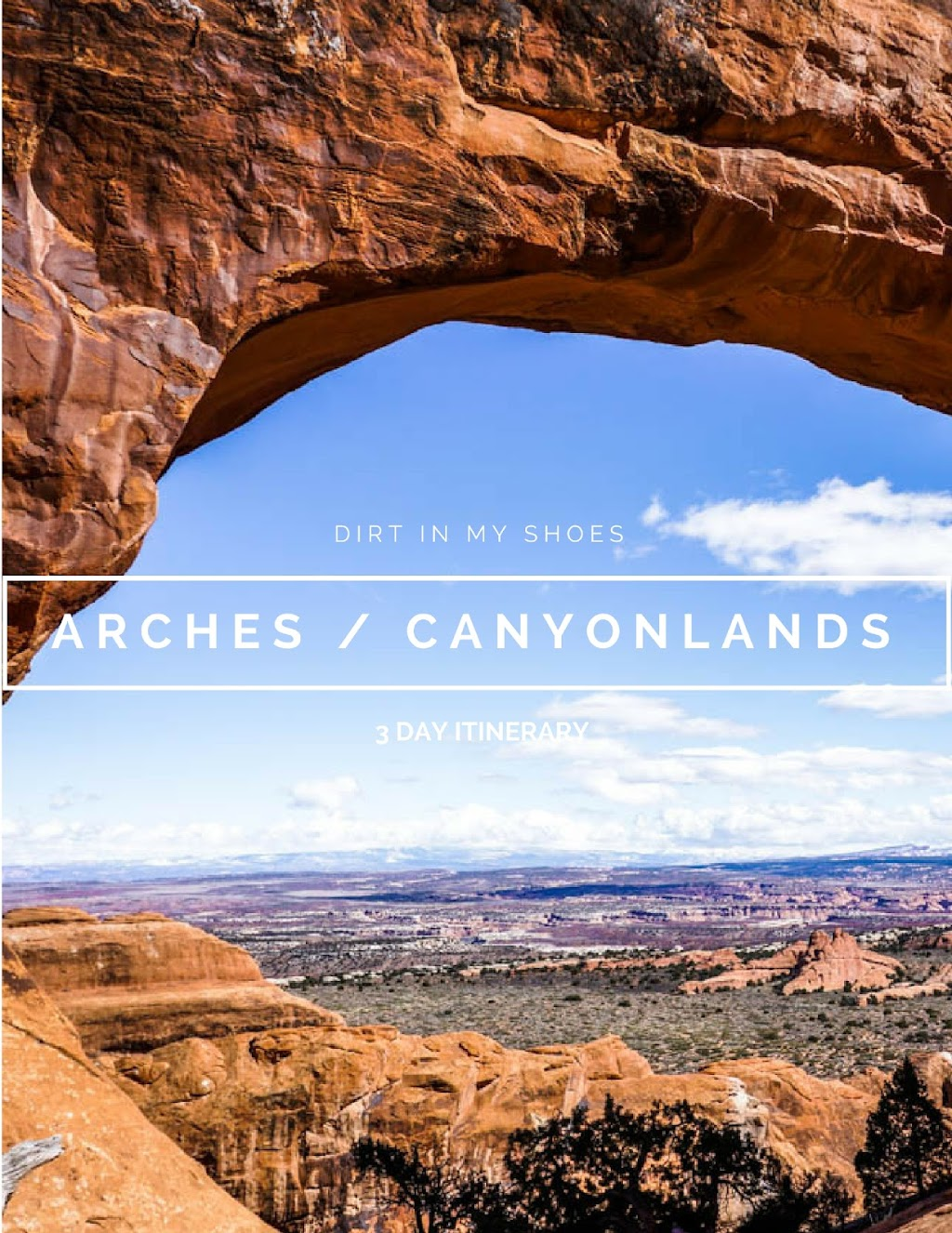 Partition Arch || Arches National Park Itinerary || Dirt In My Shoes