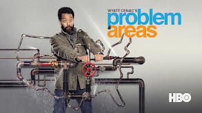 Wyatt Cenac's Problem Areas thumbnail
