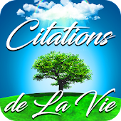 Citations de La Vie