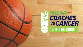 NBC10: Coaches vs. Cancer Off the Court thumbnail