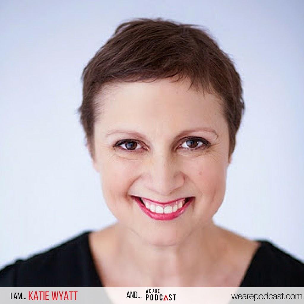 Katie Wyatt We Are Podcast 2017