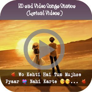 HD sad Video Songs Status (Lyrical Videos)