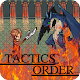 Tactics Order 〜タクティクスオーダー〜 (game)