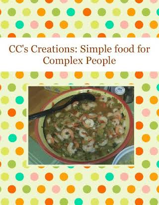 CC's Creations: Simple food for Complex People