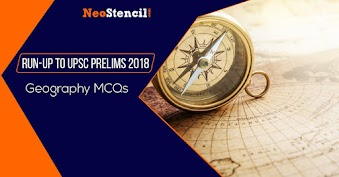 Run-Up To UPSC Prelims 2019: Geography MCQs