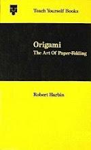 Photo: Origami The Art of Paper Folding Harbin, Robert Teach Yourself Books hardback 186 pp Hodder 1973 ISBN 0340166460