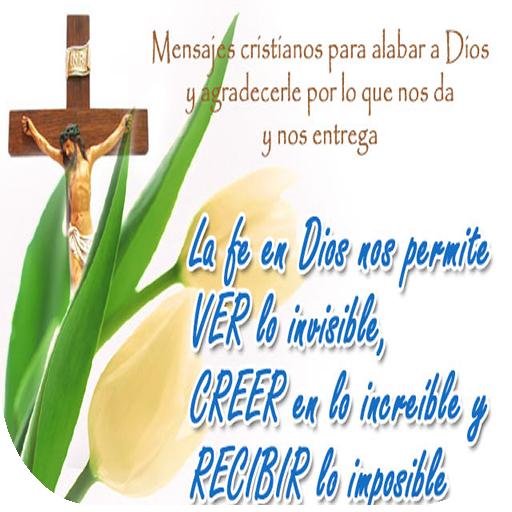 Mensajes Cristianos de Fe