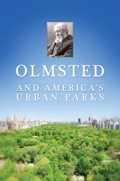 Olmsted and America's Urban Parks