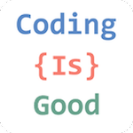 Coding Is Good 1.0