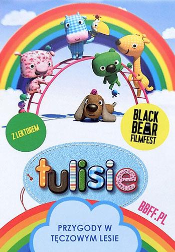 Przód ulotki filmu 'Tulisie. Przygody W Tęczowym Lesie'