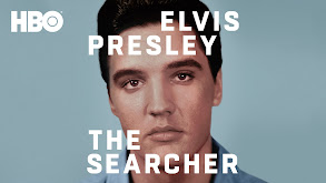 Elvis Presley: The Searcher thumbnail