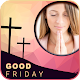 Download Good Friday Photo Frame For PC Windows and Mac