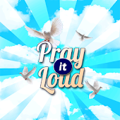 Pray it Loud